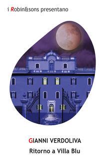 Ritorno a Villa Blu - Gianni Verdoliva - copertina
