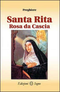 Santa Rita rosa da Cascia preghiere