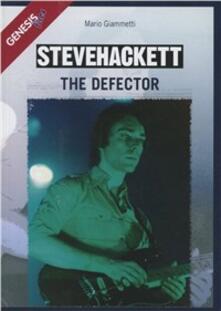 Steve Hackett. The Defector - Mario Giammetti - copertina
