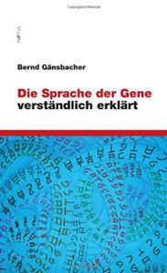 Die Sprache der Gene verständlich erklärt