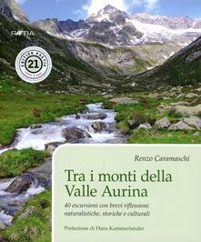 Librisulrazzismo.it Tra i monti della valle Aurina. 40 escursioni con brevi riflessioni naturalistiche, storiche e culturali Image