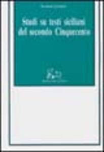 Studi su testi siciliani del 2º Cinquecento