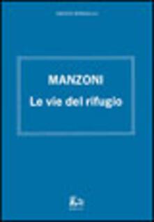 Parcoarenas.it Manzoni. Le vie del rifugio Image