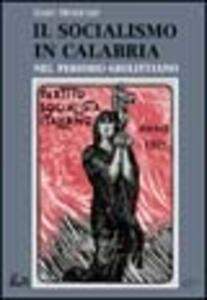 Il socialismo in Calabria nel periodo giolittiano