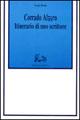 Corrado Alvaro. Itinerario di uno scrittore