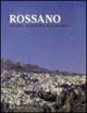 Rossano. Storia, cultura, economia