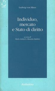 Individuo, mercato e Stato di diritto