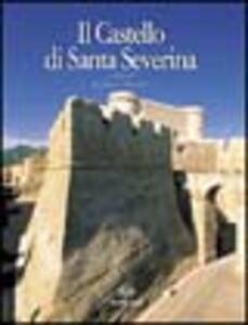 Il castello di Santa Severina