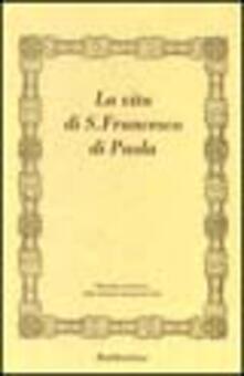 Criticalwinenotav.it La vita di san Francesco di Paola (rist. anast.) Image