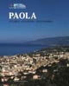 Paola. Storia, cultura, economia