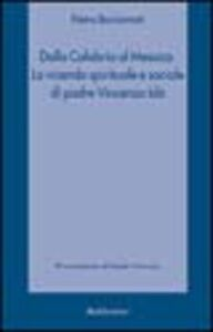 Dalla Calabria al Messico. La vicenda spirituale e sociale di padre Vincenzo Idà