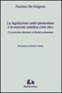 La legislazione sardo-piemontese e la reazione cattolica (1848-1861)