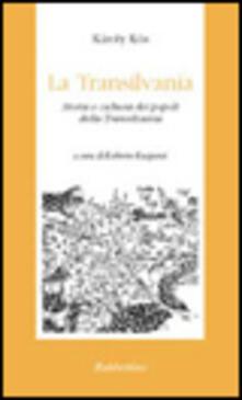 La Transilvania. Storia e cultura dei popoli della Transilvania.pdf