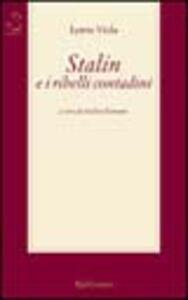 Stalin e i ribelli contadini