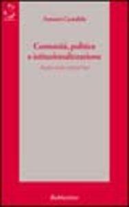 Comunità, politica e istituzionalizzazione. Analisi di due città del Sud