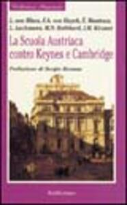 La scuola austriaca contro Keynes e Cambridge
