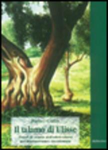 Il talamo di Ulisse. Tratti di storia dell'olivicoltura nel Mediterraneo occidentale