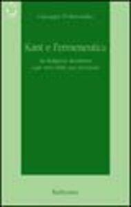 Kant e l'ermeneutica. La religione kantiana e gli inizi della sua recezione