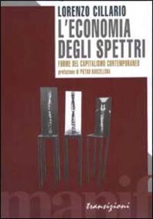 L economia degli spettri. Forme del capitalismo contemporaneo.pdf