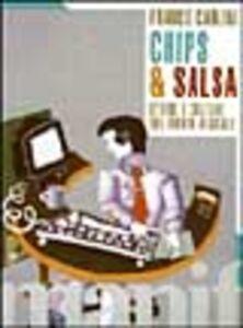 Chips & salsa. Storie, culture e tecnologie di un mondo digitale