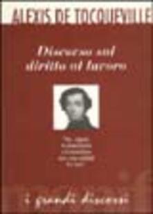 Discorso sul diritto al lavoro - Alexis de Tocqueville - copertina