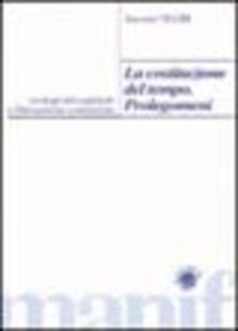 La costituzione del tempo: prolegomeni. Orologi del capitale e liberazione comunista