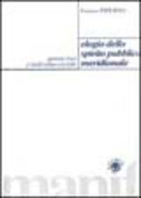 Elogio dello spirito pubblico meridionale. Genius loci e individuo sociale - Piperno Franco - wuz.it