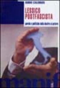 Lessico postfascista. Parole e politiche della destra al potere