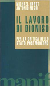 Il lavoro di Dioniso. Per la critica dello Stato postmoderno