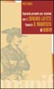 Sapreste provare con Internet che il corsaro Jean Lafitte finanziò i l Manifesto di Karl Marx?