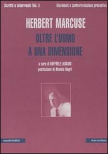Daddyswing.es Scritti e interventi. Vol. 1: Oltre l'uomo a una dimensione. Movimenti e controrivoluzione preventiva. Image