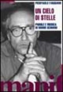 Grandtoureventi.it Cielo di stelle. Parole e musica di Mario Schiano. Con CD Audio Image