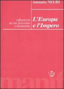 L' Europa e l'Impero. Riflessioni su un processo costituente