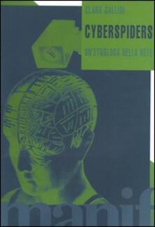 Cyberspiders. Un'etnologa nella rete - Clara Gallini - copertina