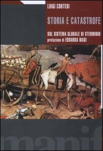 Storia e catastrofe sul sistema globale di sterminio