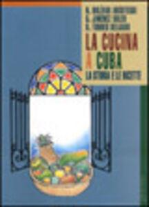 La cucina a Cuba. La storia e le ricette
