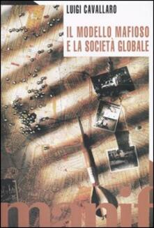 Voluntariadobaleares2014.es Il modello mafioso e la società globale Image