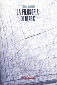 La filosofia di Marx