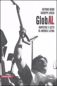 GlobAL. Biopotere e lotte in America Latina