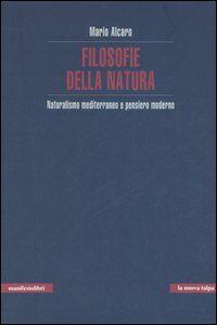Filosofie della natura. Naturalismo mediterraneo e pensiero moderno