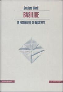 Basilide. La filosofia del dio inesistente