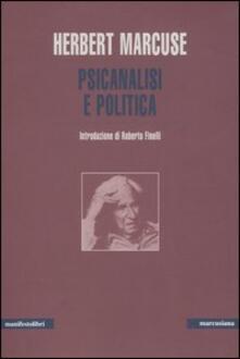 Psicanalisi e politica - Herbert Marcuse - copertina