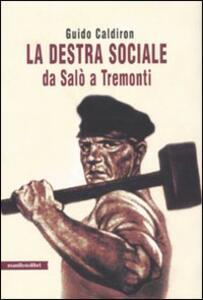 La destra sociale da Salò a Tremonti