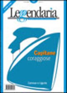 Leggendaria. Vol. 61: Capitane coraggiose..pdf