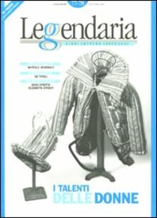 Leggendaria. Vol. 77-78: talento delle donne, Il. - copertina