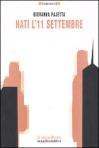 Nati l'11 settembre - Giovanna Pajetta - copertina