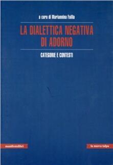 La dialettica negativa di Adorno - copertina