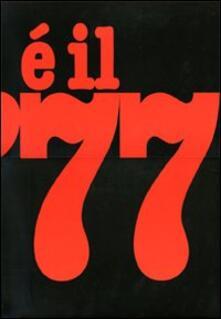 È il 77 - Tano D'Amico - copertina