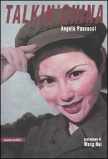 Talkin' China - Angela Pascucci - copertina