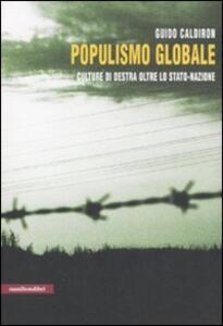 Populismo globale. Culture di destra oltre lo stato-nazione